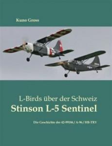 Stinson L-5 Sentinel, Kuno Gross